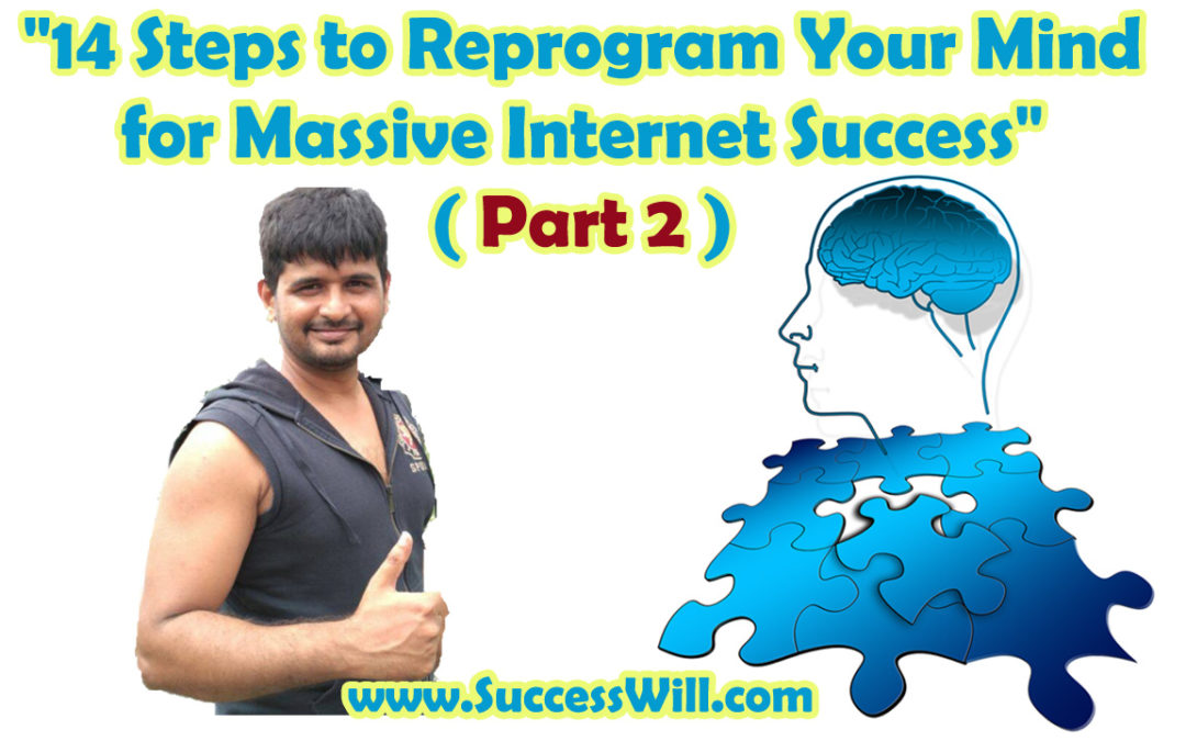 14 Steps to Reprogram Your Mind for Success ( Part 2 )…